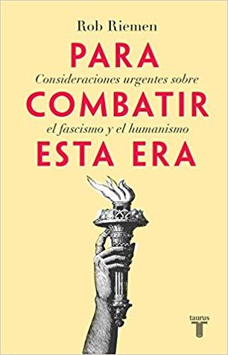 Book review: Consideraciones urgentes sobre el fascismo y el humanismo para combatir estaera
