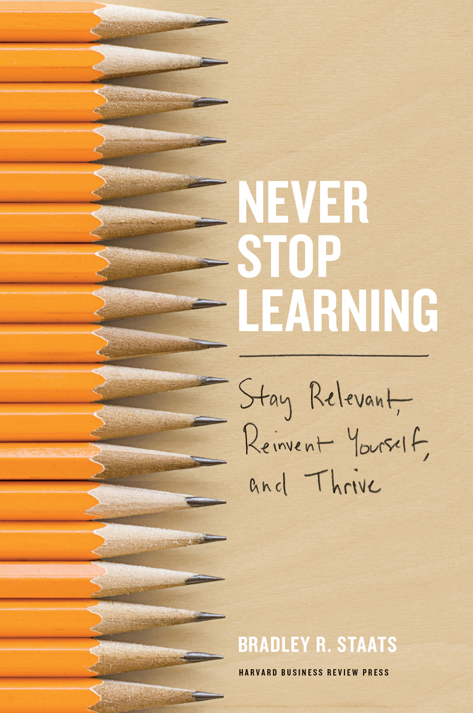 Book Review: Never Stop Learning – Stay relevant, reinvent yourself, and thrive