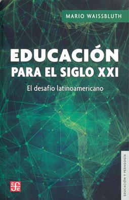 Book review: Educación para el Siglo XXI – El DesafíoLatinoamericano