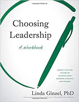 Book Review: Choosing Leadership – A Workbook by LindaGinzel