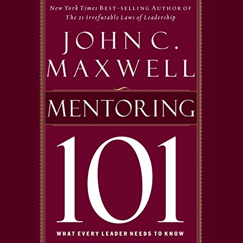 Book Review: Mentoring 101 – by John C. Maxwell