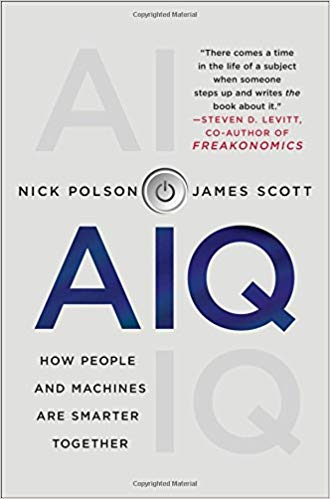 Book Review: AIQ – How People and Machines Are Smarter Together