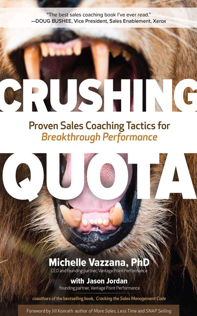 Book Review: Crushing Quota – Proven Sales Coaching Tactics for Breakthrough Performance